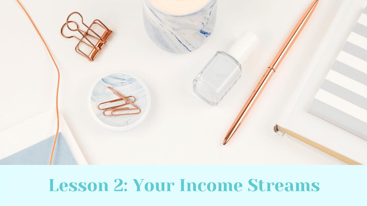Your Income streams