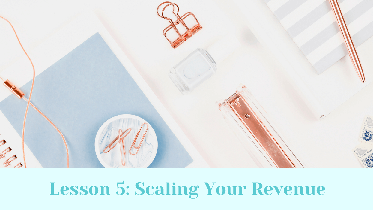 Scaling your revenue